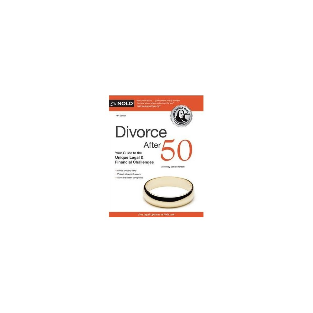 Divorce After 50 : Your Guide to the Unique Legal & Financial Challenges of a Gray Divorce - 4