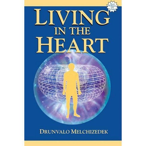 Living in the Heart - by  Drunvalo Melchizedek (Mixed media product) - image 1 of 1