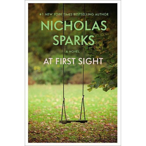 At First Sight - by  Nicholas Sparks (Paperback) - image 1 of 1