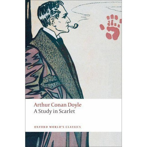 A Study in Scarlet - (Oxford World's Classics (Paperback)) by  Arthur Conan Doyle (Paperback) - image 1 of 1