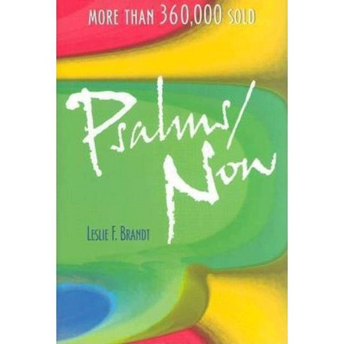 Psalms Now - by  Leslie F Brandt (Hardcover) - image 1 of 1