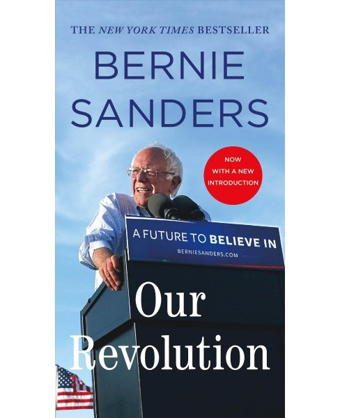 Our Revolution : A Future to Believe In (Paperback) (Bernie Sanders) - image 1 of 1