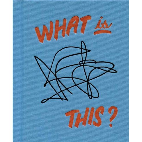 Tamara Shopsin: What Is This? - (Hardcover) - image 1 of 1
