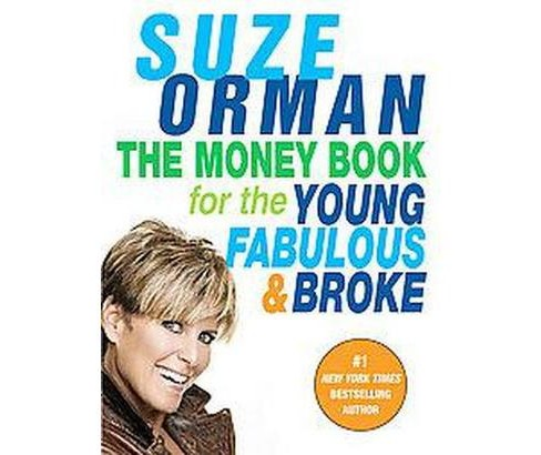 The Money Book for the Young, Fabulous & Bro (Reprint) (Paperback) by Suze Orman - image 1 of 1