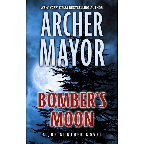 Bomber's Moon - by  Archer Mayor (Hardcover) - image 1 of 1
