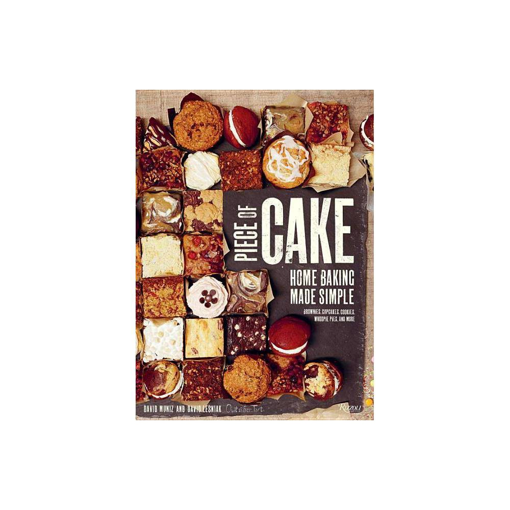 Piece Of Cake By David Muniz David Lesniak Hardcover