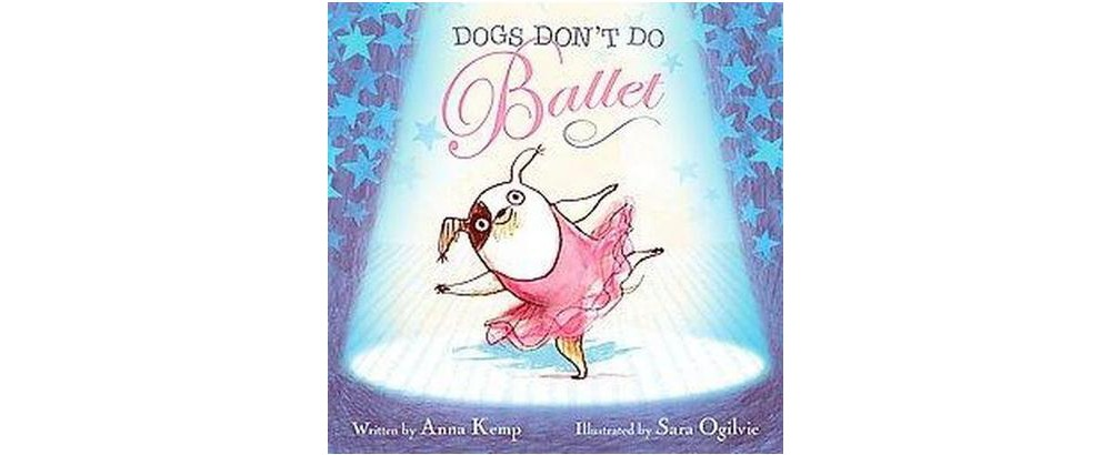 Simon & Schuster Dogs Don't Do Ballet (School And Library...
