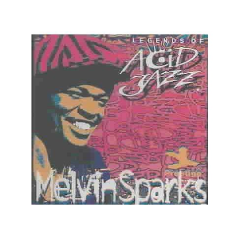 Melvin Sparks - Legends of Acid Jazz (CD) - image 1 of 1