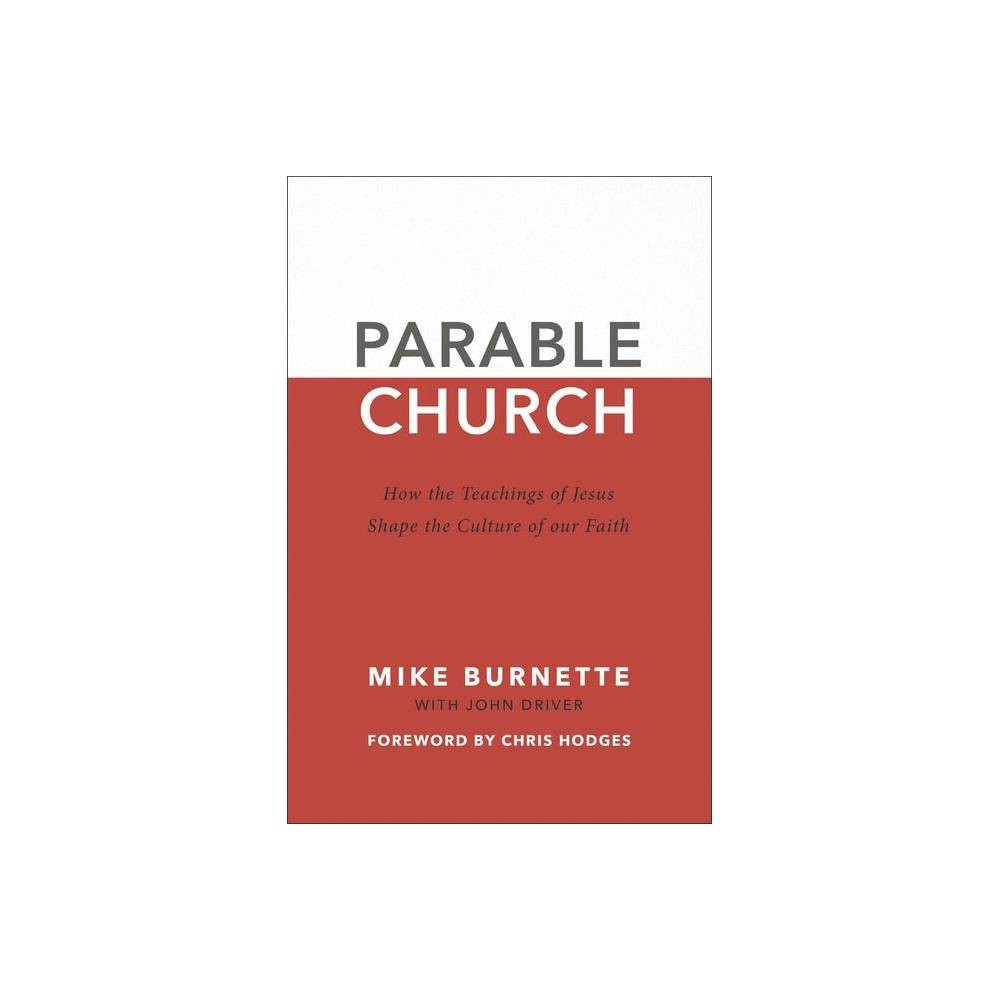Parable Church By Mike Burnette John Driver Paperback