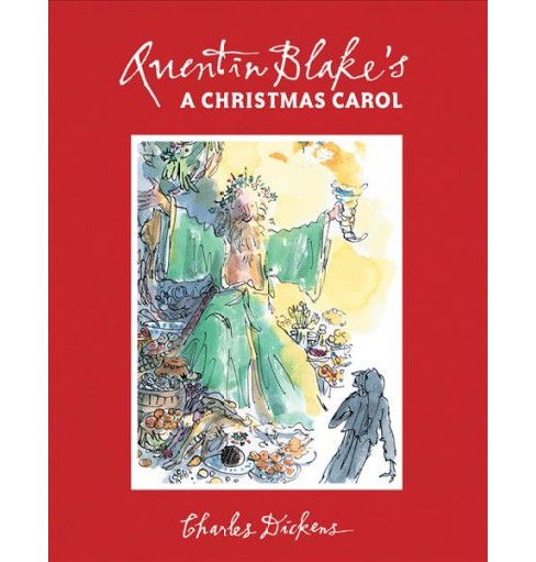 Quentin Blake's a Christmas Carol -  by Charles Dickens (Hardcover) - image 1 of 1