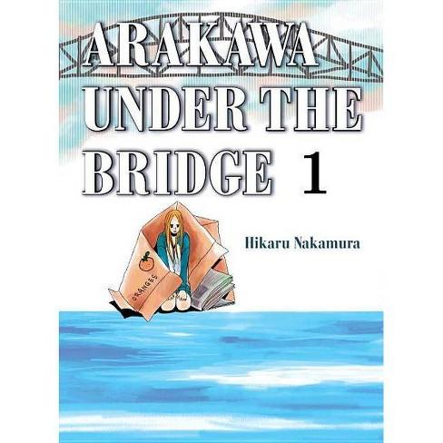 Arakawa Under the Bridge, 1 - by  Hikaru Nakamura (Paperback) - image 1 of 1