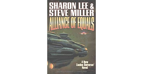 Alliance of Equals (Hardcover) (Sharon Lee) - image 1 of 1