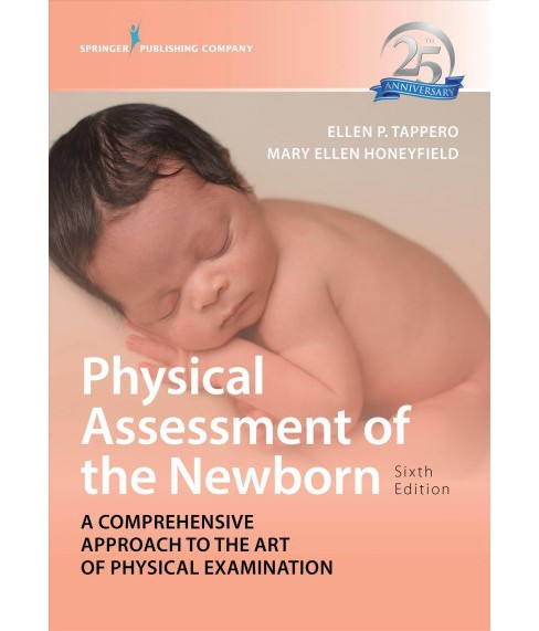 Physical Assessment of the Newborn : A Comprehensive Approach to the Art of Physical Examination - 6  - image 1 of 1