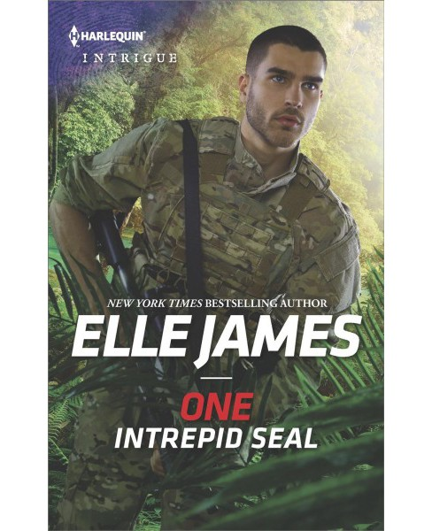 One Intrepid Seal -  (Harlequin Intrigue Series) by Elle James (Paperback) - image 1 of 1