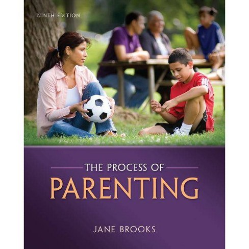 The Process of Parenting - 9 Edition by  Jane B Brooks (Paperback) - image 1 of 1