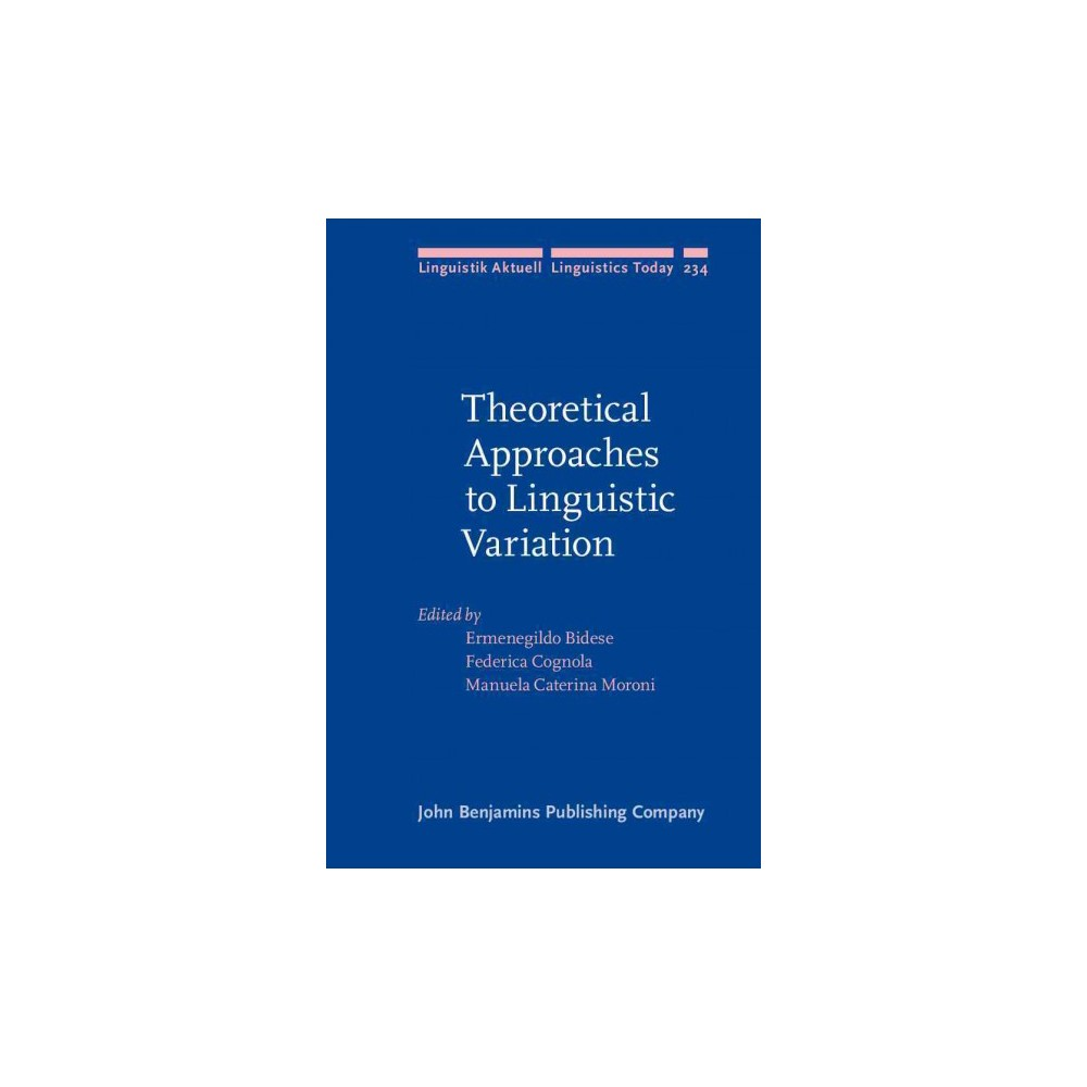 Theoretical Approaches to Linguistic Variation (Hardcover)