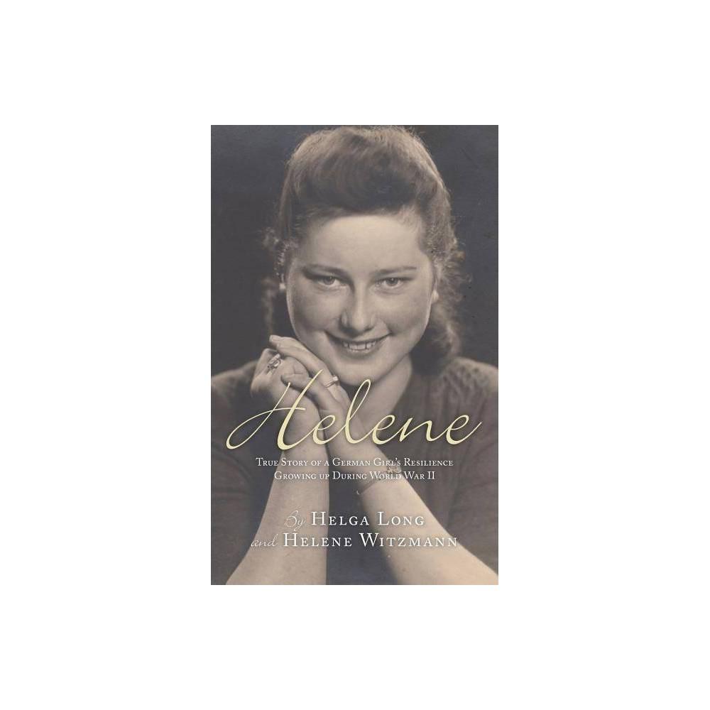 Helene By Helga Long Helene Witzmann Paperback