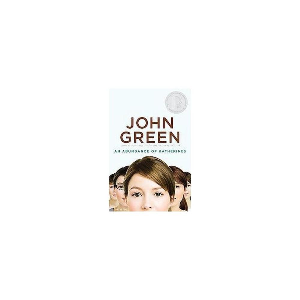 An Abundance of Katherines (Reprint) (Paperback) by John Green