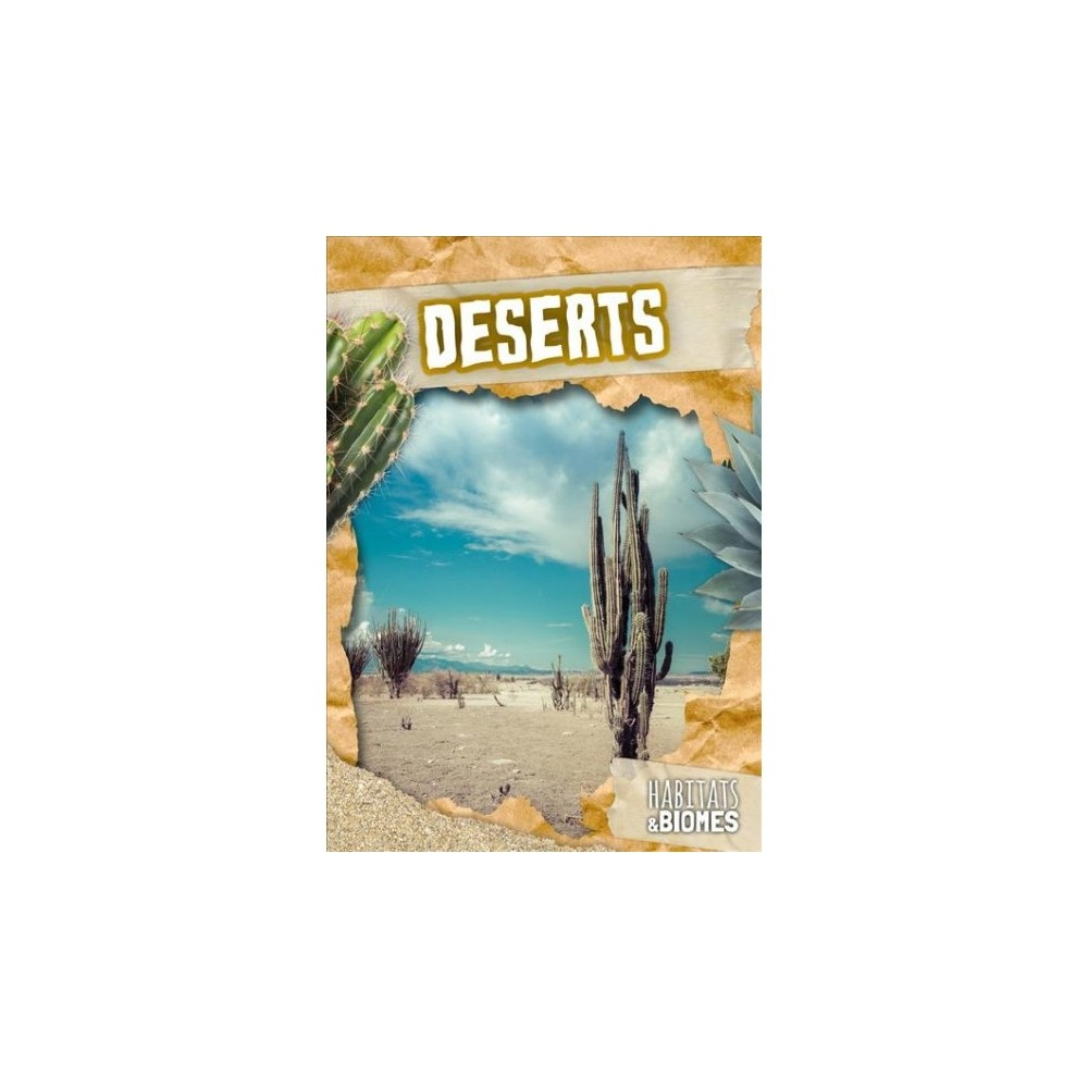 Deserts - (Habitats & Biomes) by Mike Clark (Hardcover)