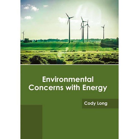 Environmental Concerns with Energy - (Hardcover)