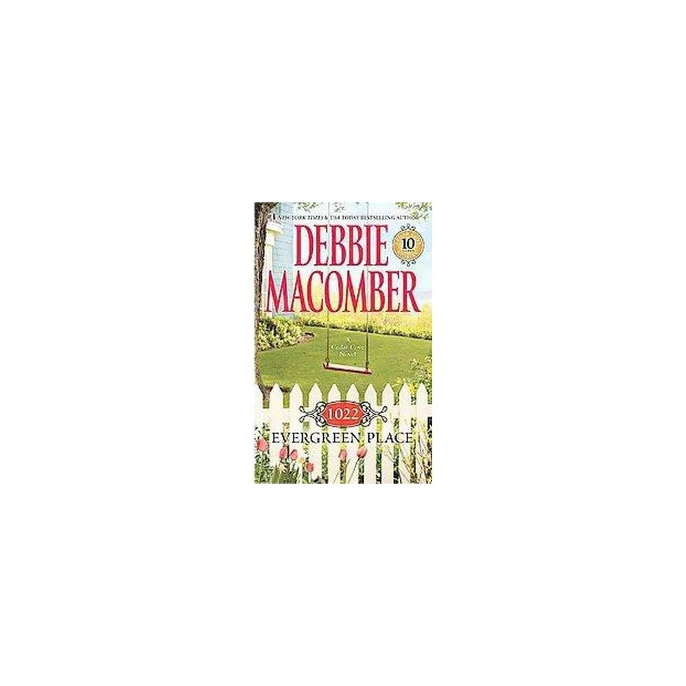 1022 Evergreen Place ( Cedar Cove) (Paperback) by Debbie Macomber