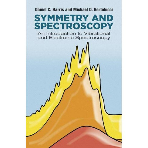 Symmetry and Spectroscopy - (Dover Books on Chemistry) by  Daniel C Harris & Michael D Bertolucci - image 1 of 1