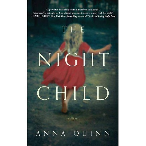 The Night Child - by  Anna Quinn (Paperback) - image 1 of 1
