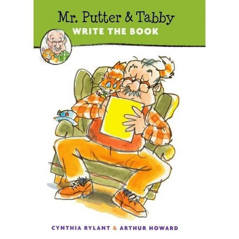 Mr. Putter & Tabby Write the Book - by  Cynthia Rylant (Hardcover) - image 1 of 1