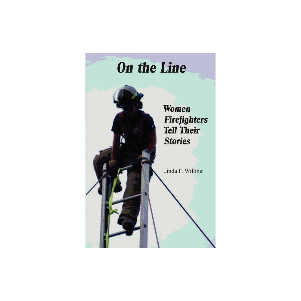 On The Line By Linda Frances Willing Paperback