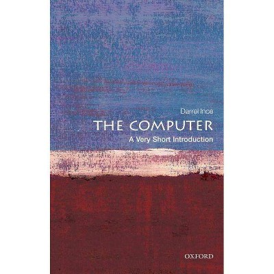 Computer: A Very Short Introduction (Very Short Introductions)