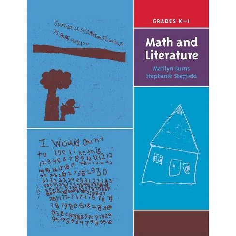 Math and Literature, Grades K-1 - by  Marilyn Burns & Stephanie Sheffield (Paperback) - image 1 of 1