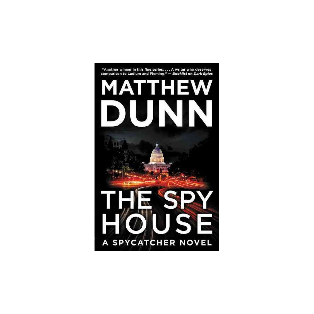 Spy House (Hardcover) (Matthew Dunn)