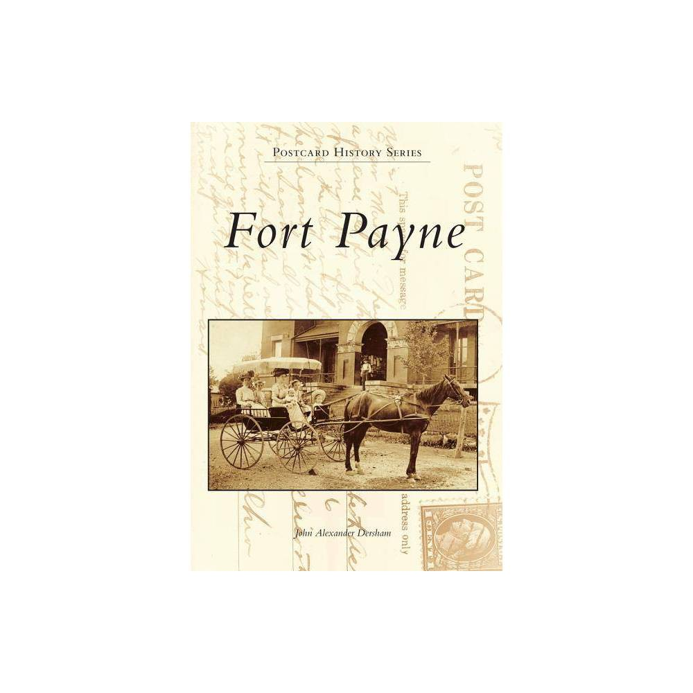 Fort Payne By John Alexander Dersham Paperback
