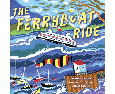 Ferryboat Ride (Hardcover) (Robert Perry) - image 1 of 1