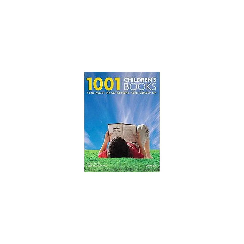 1001 Children's Books You Must Read Before You Grow Up (Hardcover) (Julia Eccleshare)