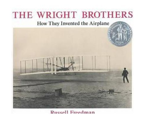 Wright Brothers : How They Invented the Airplane (Reissue) (Paperback) (Russell Freedman & Wilbur Wright - image 1 of 1