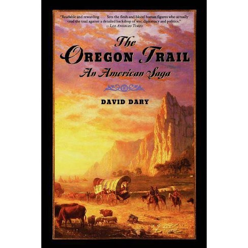 The Oregon Trail - by  David Dary (Paperback) - image 1 of 1
