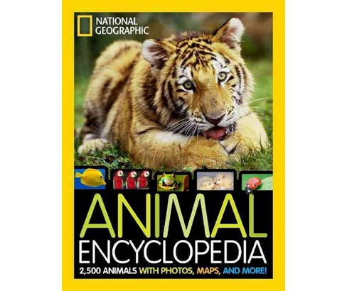 National Geographic Animal Encyclopedia : 2,500 Animals with Photos, Maps, and More! (Hardcover) (Dr. - image 1 of 1