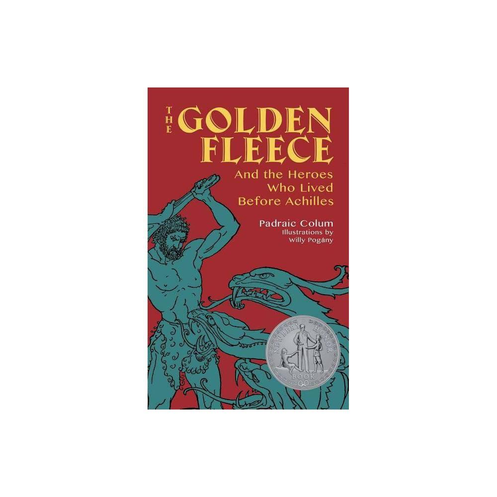 The Golden Fleece By Padraic Colum Paperback