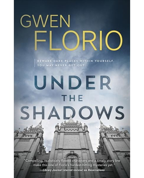 Under the Shadows -  (Lola Wicks Mystery) by Gwen Florio (Paperback) - image 1 of 1