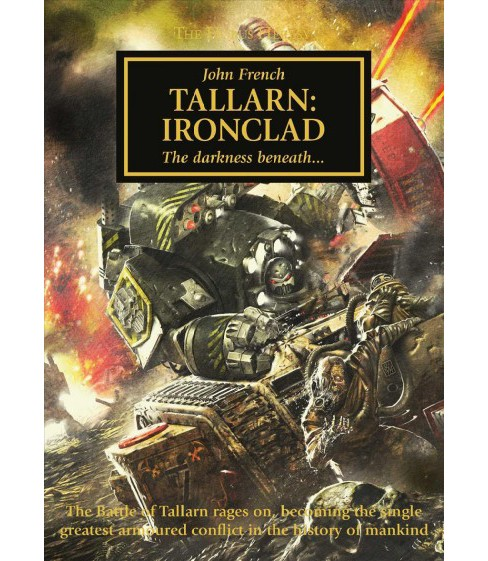 Tallarn Ironclad -  (Horus Heresy) by John French (Hardcover) - image 1 of 1