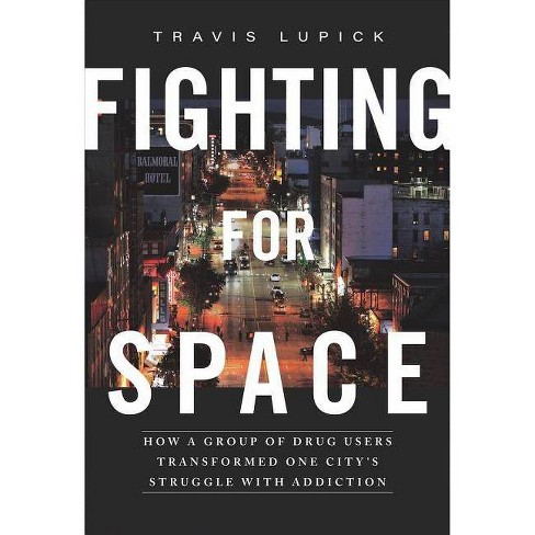 Fighting for Space - by  Travis Lupick (Paperback) - image 1 of 1