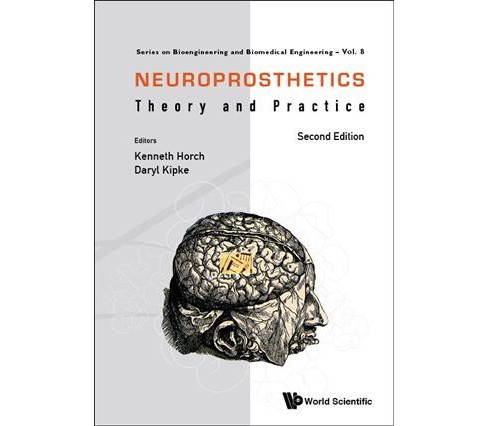 Neuroprosthetics : Theory and Practice (Hardcover) - image 1 of 1