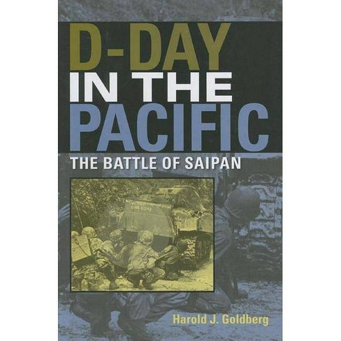 D-Day in the Pacific - (Twentieth-Century Battles) by  Harold J Goldberg (Hardcover) - image 1 of 1