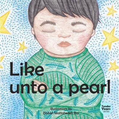 Like Unto a Pearl - (Tender Years) (Board Book)