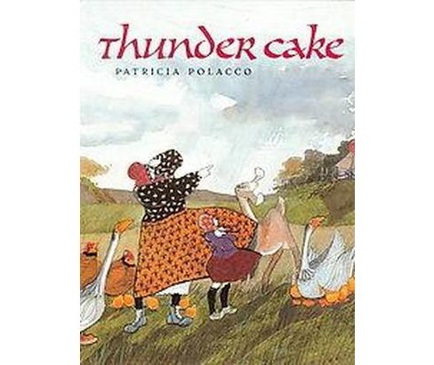 Thunder Cake (School And Library) (Patricia Polacco) - image 1 of 1