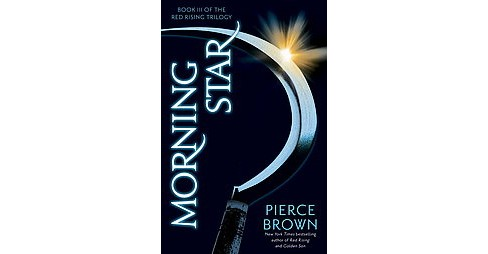 Morning Star: Book III of The Red Rising Trilogy (Pierce Brown) - image 1 of 1