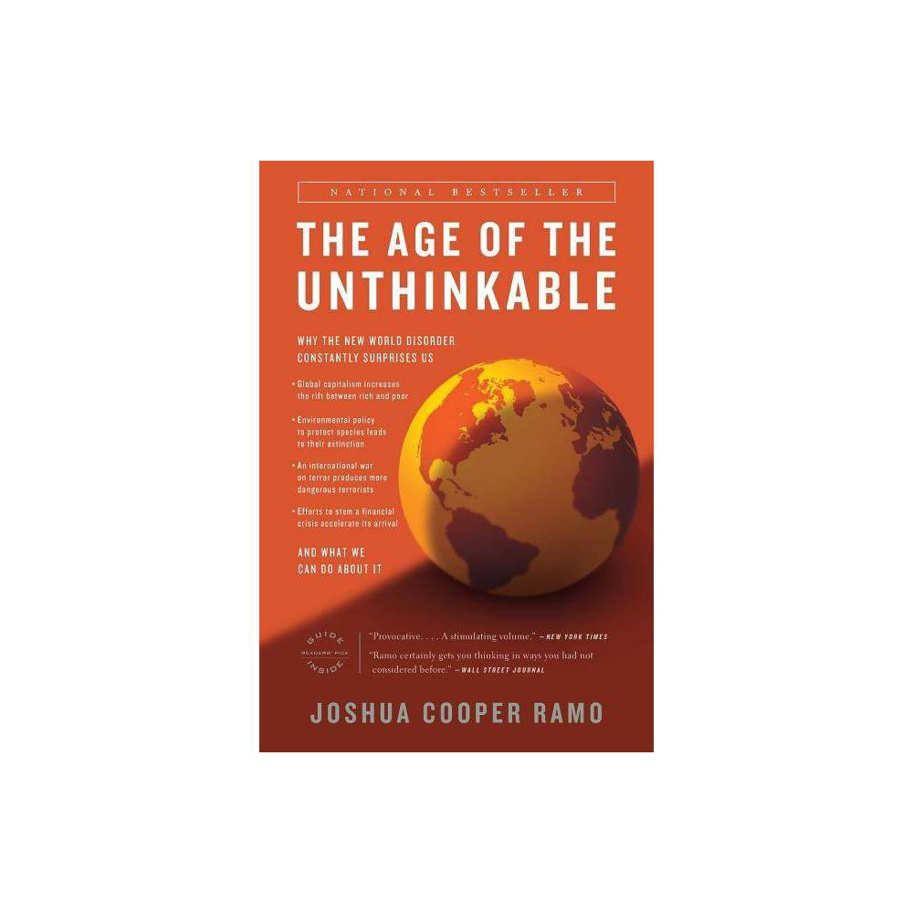 The Age Of The Unthinkable By Joshua Cooper Ramo Paperback