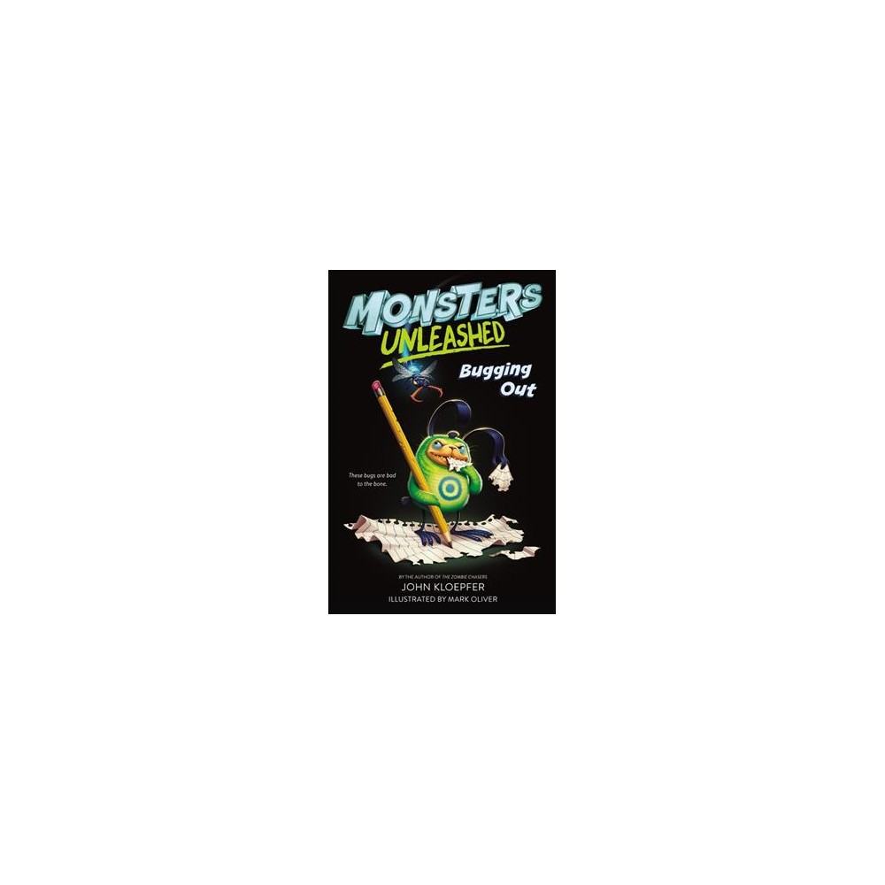 Bugging Out - Reprint (Monsters Unleashed) by John Kloepfer (Paperback)