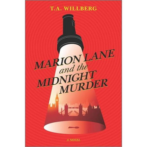Marion Lane and the Midnight Murder - by  T a Willberg (Hardcover) - image 1 of 1